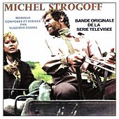 Bande Originale de la serie televisee Michel Strogoff by Studio vocals