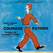 Courage fuyons by Catherine Deneuve