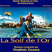 Bande Originale du film La Soif de l'or (1993) by Studio ensemble