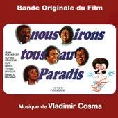 Bande Originale du film Nous irons tous au paradis (1977) by Al Newman