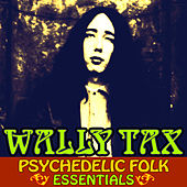 Psychedelic Folk Essentials by Wally Tax