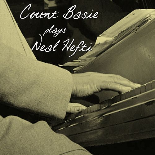 Plays Neal Hefti by Count Basie
