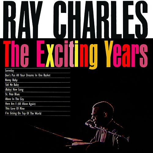 The Exciting Years by Ray Charles