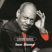 Low Flame by Coleman Hawkins