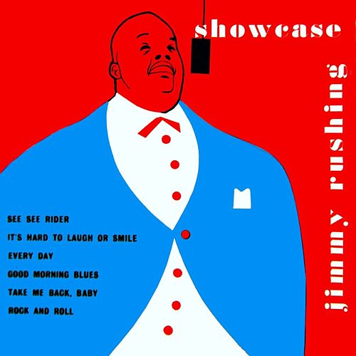 Jimmy Rushing Showcase by Jimmy Rushing