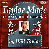 Taylor Made For Sequence Dancing Vol 2 by Will Taylor