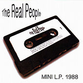 Mini LP 1988 by The Real People