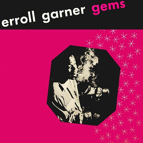 Gems by Erroll Garner