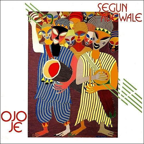 Ojo Je by Segun Adewale