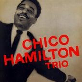 The Chico Hamilton Trio by Chico Hamilton