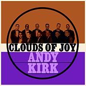 Clouds Of Joy by Andy Kirk