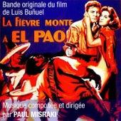 Bande Originale du film La Fièvre monte à El Pao de Luis Buñuel (version remasterisée 1998) by Studio ensemble