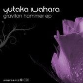 Graviton Hammer EP by Yutaka Iwahara