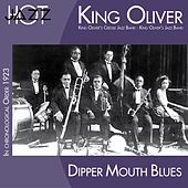 Dipper Mouth Blues (In Chronological Order 1923) by King Oliver's Creole Jazz Band