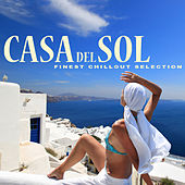 Casa del Sol - Finest Chillout Selection by Various Artists