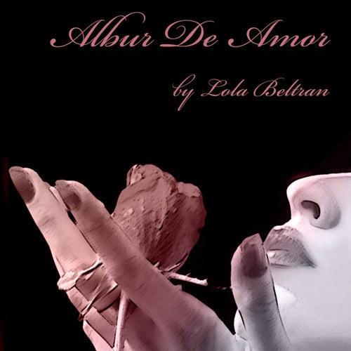 Albur de Amor by Lola Beltran