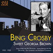 Sweet Georgia Brown (1932 - 1933) by Bing Crosby