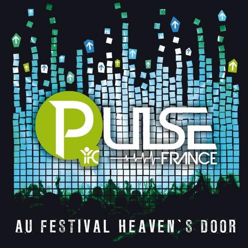 Pulse au festival Heaven's Door by Mmk