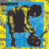 Oooh! by The Mekons