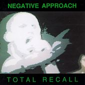 Total Recall by Negative Approach