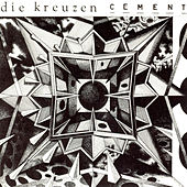 Cement by die Kreuzen