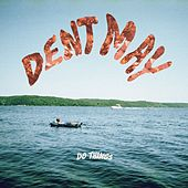 Do Things by Dent May