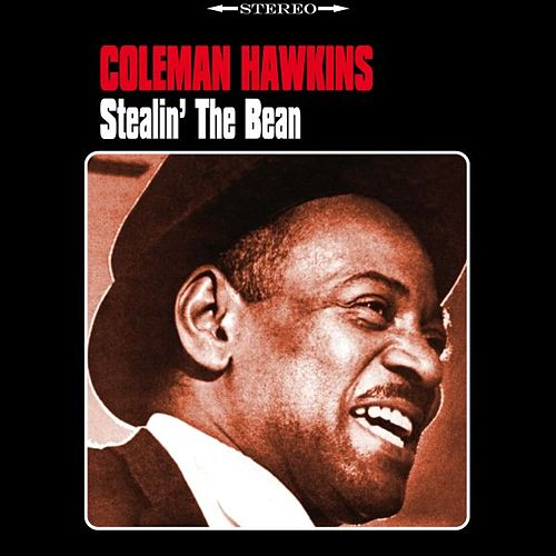 Stealin' The Bean von Coleman Hawkins