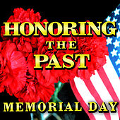 Honoring the Past - Memorial Day by Various Artists