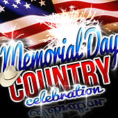 Memorial Day Country Celebration by Various Artists