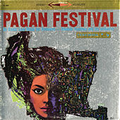 Pagan Festival: An Exotic Love Ritual For Orchestra by Dominic Frontiere