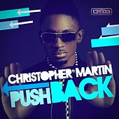 Push Back - Single by Christopher Martin