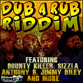 Dub A Rub Riddim by Various Artists