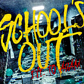 School's Out by Eve to Adam