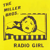Radio Girl by The Miller Bros (One Way Street)