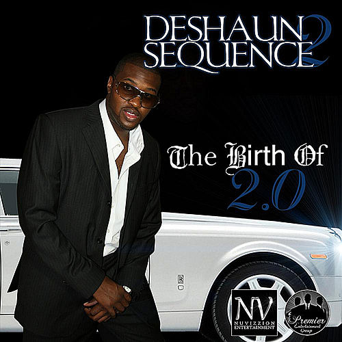 The Birth of 2.0 by Deshaun Sequence 2