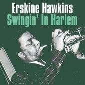 Swingin' In Harlem by Erskine Hawkins