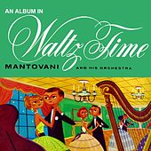 An Album In Waltz Time by Mantovani & His Orchestra