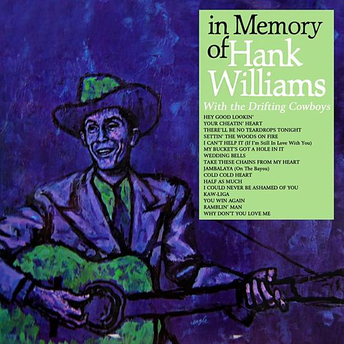 In Memory Of Hank Williams by Hank Williams