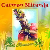 South American Way by Carmen Miranda