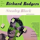 The Music Of Richard Rodgers by Stanley Black
