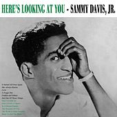 Here's Lookin' At You by Sammy Davis, Jr.