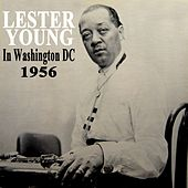 In Washington DC 1956 by Lester Young