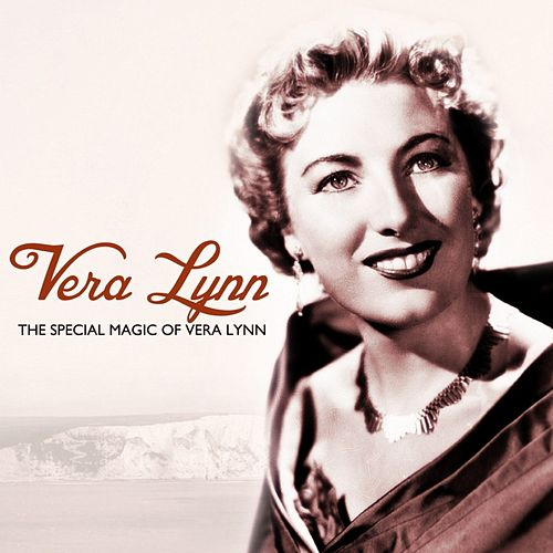The Special Magic Of Vera Lynn by Vera Lynn