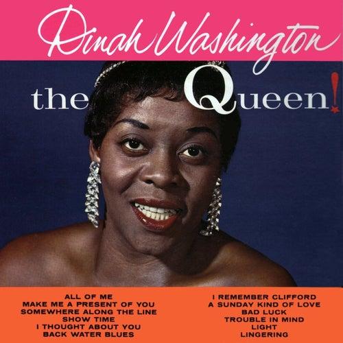The Queen by Dinah Washington