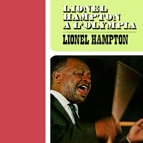 A L'Olympia by Lionel Hampton