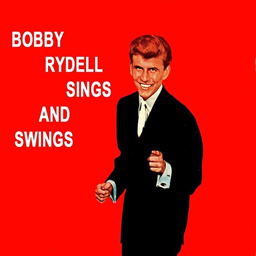 Sings And Swings by Bobby Rydell