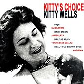 Kitty's Choice by Kitty Wells