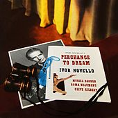 Perchance To Dream by Ivor Novello
