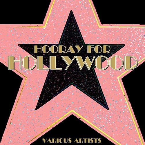 Hooray For Hollywood by Various Artists