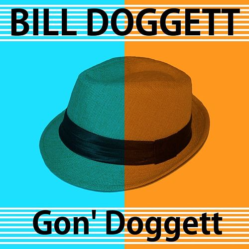 Gon' Doggett by Bill Doggett